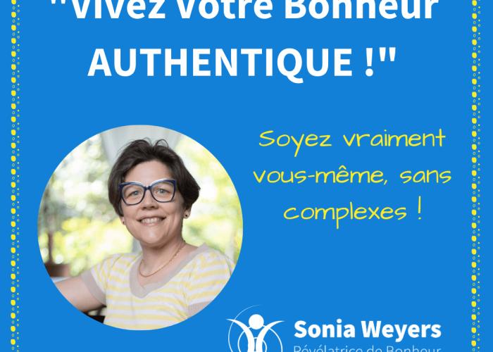 Bannière Carrée Vivez Votre Bonheur Authentique, soyez vraiment vous-même, sans complexe. Avec Sonia Weyers - Eudokima