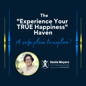 The Experience Your TRUE Happiness Haven - A safe place to explore - With Sonia Weyers - Eudokima