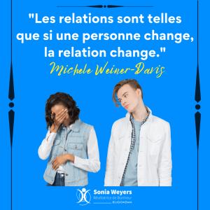 Bonheur Changement et Relations #3